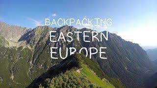 Ep 6: Backpacking Eastern Europe