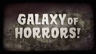 Galaxy of Horrors (Trailer)