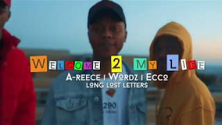 Gambar cover A-REECE, ECCO & WORDZ - WELCOME TO MY LIFE (OFFICIAL MUSIC VIDEO)