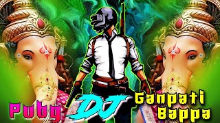 Pubg Dj + Ganpati Bappa DJ 2020 Remix Hard Bass Vibration Bollywood Songs Dance    DJ Ganpati Specia