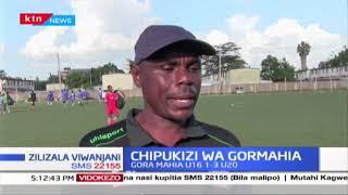 Chipukizi wa GorMahia  | Zilizala viwanjani