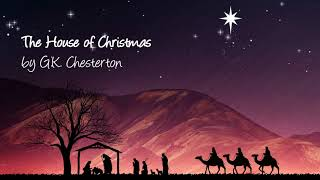The House Of Christmas | by G.K. Chesterton | read by Chuck Brown