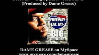 Freeway & Jay-Z - Big Spender (Produced by Dame Grease)