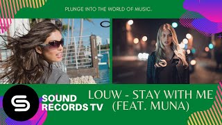 Iouw   Stay With Me (Ft.  Muna)