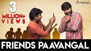 Friends Paavangal ft Tinder | Gopi Sudhakar | Parithabangal
