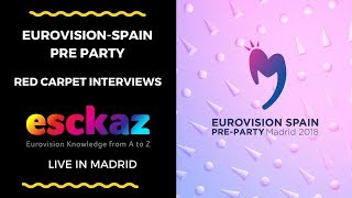 ESCKAZ in Madrid: Complete ESPreParty Red Carpet report with all artists singing