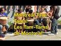 Montreal Tam-Tam + Mount Royal (FULL) Les Tam-tams Du Mont Royal - Walk With Supreme LC