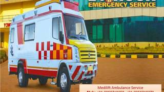 Medilift Ambulance in Jamshedpur - Get 24 Hrs Medical Transportation