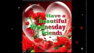 Happy Wednesday Greetings/Quotes/Blessings/Sms/Wishes/Saying/E-Card/Wallpapers/ Whatsapp Video