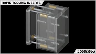 Rapid Tooling Inserts