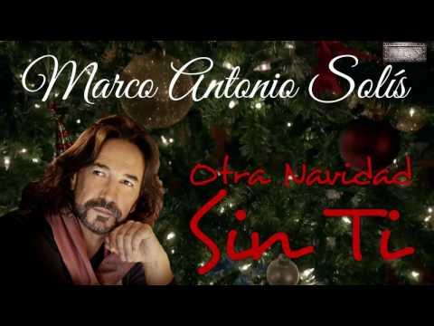 Marco Antonio Solís (Otra Navidad Sin Ti)