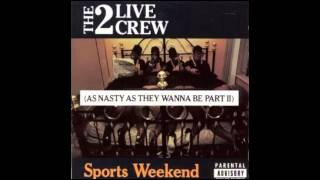 2 Live Crew - Ugly As F.ck