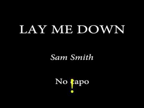 Download Lagu Sam Smith Lay Me Down Chord Mp3 Video Mp4 3gp