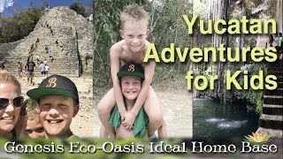 Kid Things to Do in the Yucatan