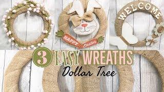 DOLLAR TREE DIYS | EASTER & SPRING FARMHOUSE DECOR | 3 EASY BURLAP WREATHS