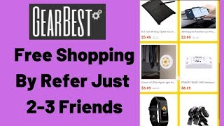 Gearbest App Offer - Free Shopping for Refer 2-3 Friends Only