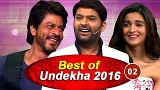 Best Of Undekha 2016  Part 02  The Kapil Sharma Show  Bollywood Celebrity Interviews  Sony LIV