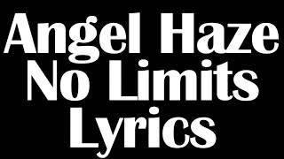 Angel Haze – No Limits Lyrics Letra