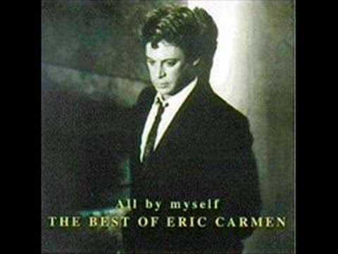 All by Myself (1975) (Song) by Eric Carmen