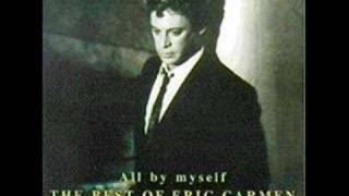 Eric Carmen - All By Myself video