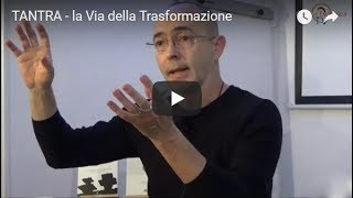TANTRA - la Via della Trasformazione - Martino Nicoletti