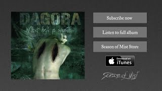 Dagoba - The Man You're Not