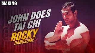 John Does Tai Chi (Behind the Scenes) - Video - Rocky Handsome
