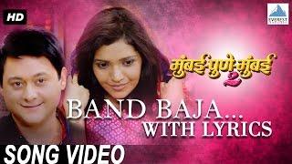 Band Baja with lyrics - Mumbai Pune Mumbai 2   - YouTube
