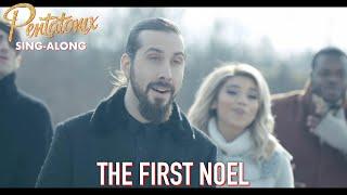 [SING-ALONG VIDEO] The First Noel – Pentatonix
