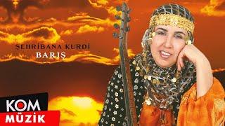 Şehribana Kurdi - Barış