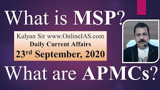 What is MSP? What are APMCs? Today Current Affairs | 23rd September, 2020 | Kalyan Sir OnlineIAS.com