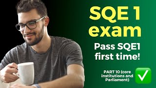 SQE1 example questions 🧑🎓📚 (2021) Part 10 - core institutions and Parliament