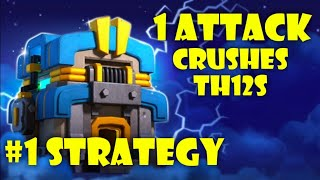 BEST ATTACK TO 3 STAR TH12 WAR BASES! COC