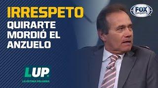 """¡Explotó Fernando Quirarte! """"El estúpido discurso de tú no jugaste"""""""