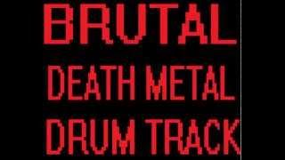 BRUTAL DEATH METAL DRUM BACKING TRACK FREE
