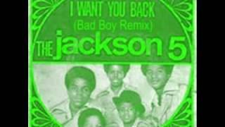 The Jackson 5 - I Want You Back (Bad Boy Remix)