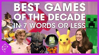 The top 50 games of the decade, in 7 words or less