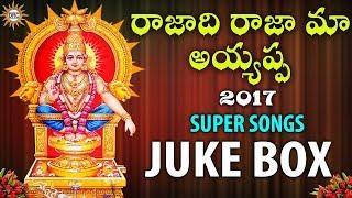 Rajadi Raja Maa Ayyappa  Super Songs