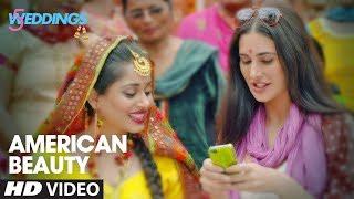 American Beauty Video   5 Weddings   Nargis, Rajkummar   Mika Singh, Miss Pooja, Prakriti K,Kaur S