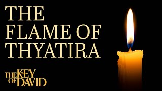 The Flame of Thyatira