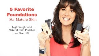 Best Foundation for Mature Skin Over 50 | Aging Skin | Over 40
