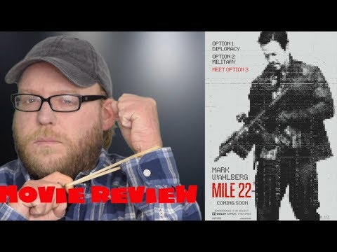 Mile 22 | Movie Review | Mark Wahlberg Action Film | Spoiler-free