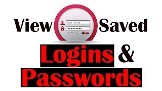 How to manage and view saved logins and passwords in Chrome/Firefox browser