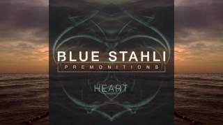 Blue Stahli - Heart