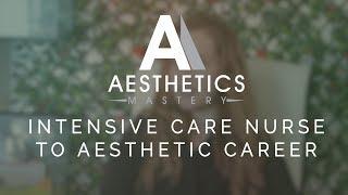 Intensive Care Nurse to Aesthetic Career!