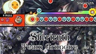 Sheriruth / Team Grimoire 【創作譜面】【TJAPlayer2 For.PC】