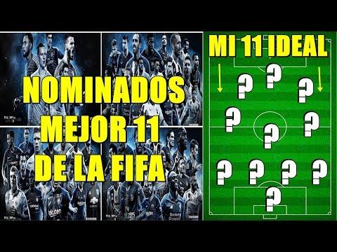 LOS NOMINADOS ONCE IDEAL DE LA FIFA - ¿CUÁL SERÍA MI 11 IDEAL?