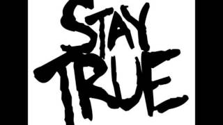 Stay True - Go With Your Gut