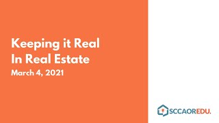 Keeping it Real In Real Estate - March 4, 2021