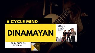 DINAMAYAN - 6 CYCLE MIND / Simple and Easy Chords 🤟🎸